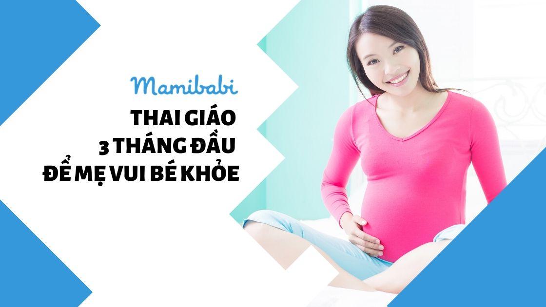 Thai Giáo Là Gì? Hiểu Đúng, Hiểu Đủ Về Thai Giáo