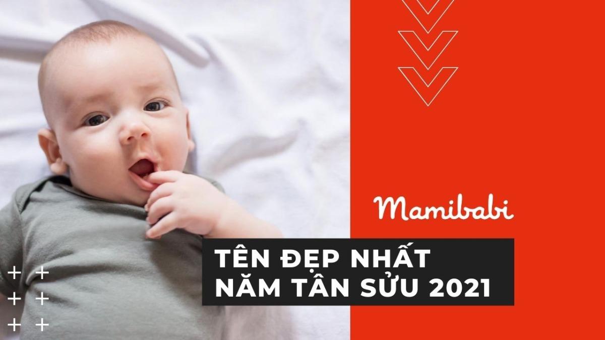 Bộ sưu tập tên đẹp nhất năm 2021 ba mẹ nên biết