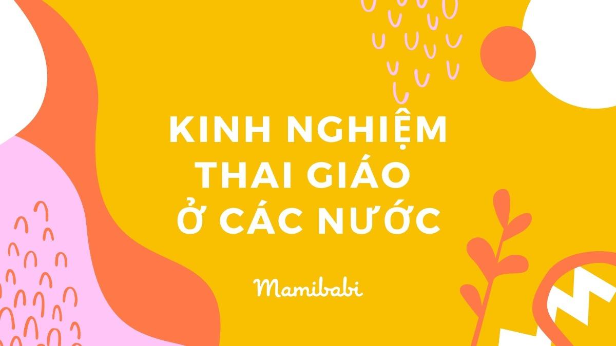 Kinh nghiệm thai giáo ở các nước